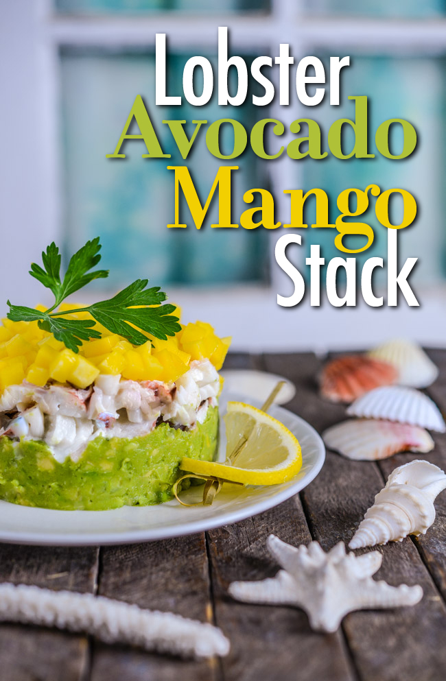 Lobster Avocado and Mango Stack