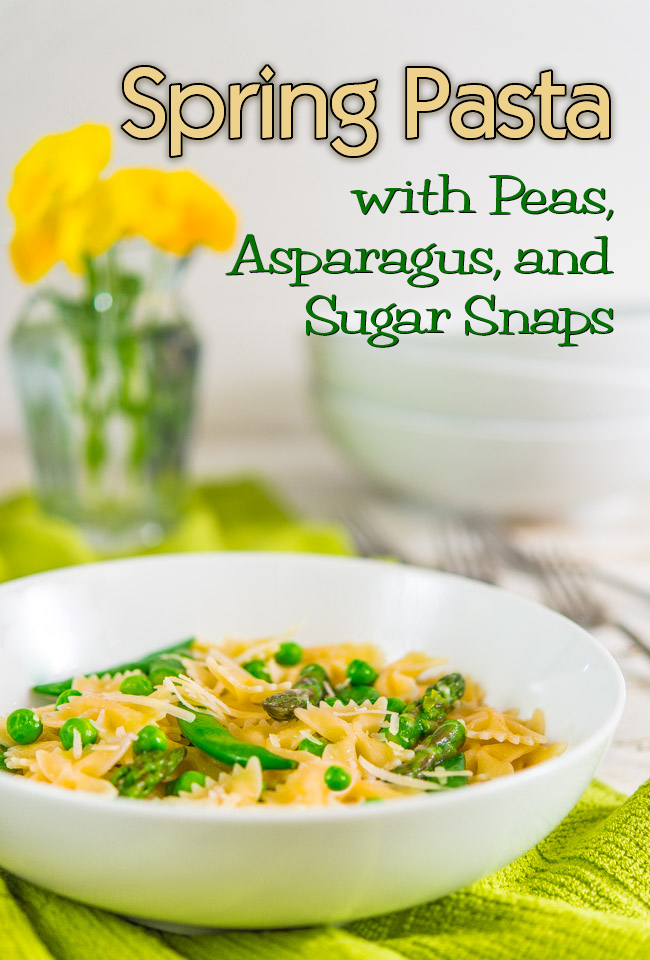 Spring Pasta with Peas, Asparagus, and Sugar Snaps